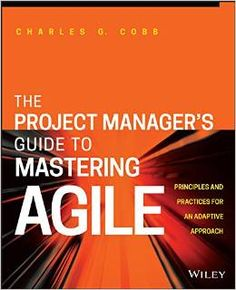 The Project Manager's Guide to Mastering Agile is a lucid, step-by-step manual that introduces agile approaches, techniques and tools. The book simplifies to the readers how to adopt the Agile style to cope up with the fast-paced skill and market necessities and improve the efficiency of production. It is a realistic orientation which provides not only theories but sensible suggestions on how to pertain agile principles and when to apply them while avoiding probable troubles.