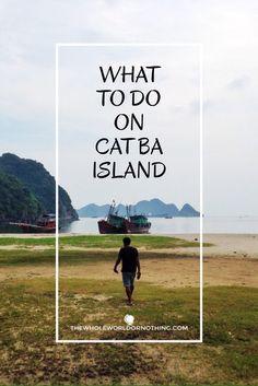 What to do in Cat Ba? | Cat Ba Island | Halong Bay | Vietnam