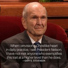 When I envision a Christlike heart in daily practice, I see President Nelson. I have not met anyone who exemplifies this trait at a higher level than he does. —Gary E. Prophet Quotes, Jesus Christ Quotes, Gospel Quotes, Lds Quotes, Religious Quotes, Uplifting Quotes, Spiritual Quotes, Great Quotes, Inspirational Quotes
