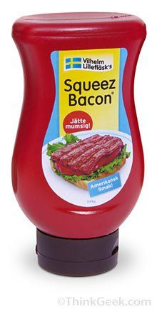 Squeez Bacon... not real. And NOT funny.