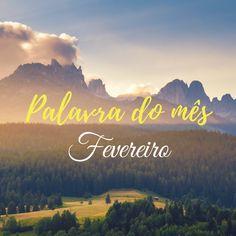 Palavra do mês é um quadro mensal (todo dia 1º) do Blog Victor Freitas totalmente motivacional para iniciar o mês bem.