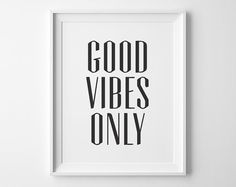 Modern Good Vibes Only Typography Print, Inspirational Quote Poster, Black and White Motivational Quote Wall Decor, Dorm Decor, Office Decor