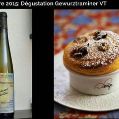 Sélection Prestige Octobre 2015 - Accords mets-vin: Gewurztraminer Vendanges Tardives et Soufflé aux raisins de Corinthe #wine #vin #winefoodpairing #winebox #alsace #cuisine #gewurztraminer #sweet #france
