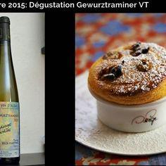 Sélection Prestige Octobre 2015 - Accords mets-vin: Gewurztraminer Vendanges Tardives et Soufflé aux raisins de Corinthe #wine #vin #winefoodpairing #winebox #alsace #cuisine #gewurztraminer #sweet #france