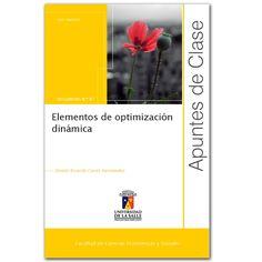 Elementos de optimización dinámica. Apuntes de clase N.° 87 - Daniel Ricardo Casas Hernández – Universidad de la Salle   http://www.librosyeditores.com/tiendalemoine/3163-elementos-de-optimizacion-dinamica-apuntes-de-clase-n-87.html  Editores y distribuidores