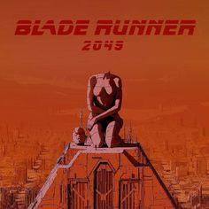 Blade Runner 2049 Ash Thorp, Denis Villeneuve, Fan Poster, Blade Runner 2049, Cyberpunk, Sci Fi, Cinema, Fan Art, Film