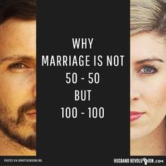 Why Marriage Can't Be 50-50 And Has To Be 100-100 --- If a couple gets a divorce and neither of the parties had a prenuptial agreement then every asset that couples has is added up and then divided in half. I understand that it is often more complicated than this but the reason I am bringing this up is to di… Read More Here http://husbandrevolution.com/why-marriage-cant-be-50-50-and-has-to-be-100-100/ #marriage #love