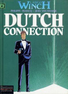 Largo Winch -6- Dutch connection - BD