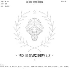 FAKE CRISTMAS BROWN ALE_the pirate home brewery