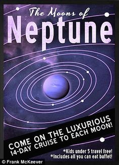 Neptune has 14 known moons, the largest of which is Triton, which Mr McKeever thinks we mi...