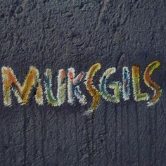 #muksgils
