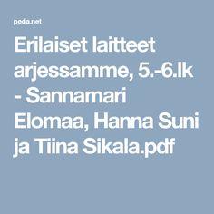 Erilaiset laitteet arjessamme, 5.-6.lk - Sannamari Elomaa, Hanna Suni ja Tiina Sikala.pdf
