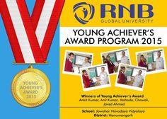 Ankit Kumar Anil Kumar Yashoda Chawali Javed Ahmed are the Winners of Young Achievers Award 2015 of Jawahar Navodaya Vidyalaya from Hanumangarh #RNBGU