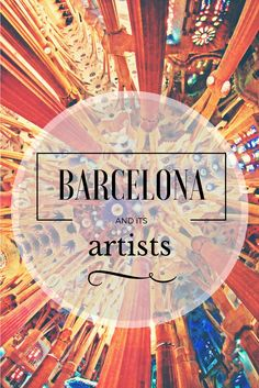 travel destination | barcelona art | barcelona sagrada familia | barcelona architecture | architecture works | artist in spain | great artist | art inspiration | gaudi and barcelona | Barcelona travel | Spain travel | Art destination | museums in Spain|