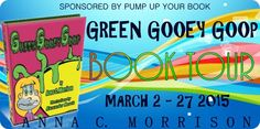 Pump Up Your Book! :: Virtual Book Publicity Tours » Blog Archive » Pump Up Your Book Presents Green Gooey Goop Virtual Book Publicity Tour