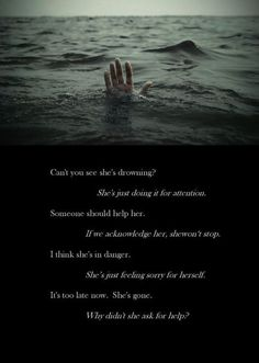 Image result for The worst part is that no one knows how close you are to drowning