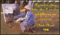 Claude Monet Quotes ~ The Fusion Diary
