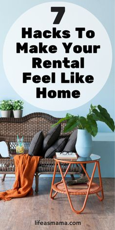 Tired of feeling like your apartment is just a temporary place to hang your coat? Check out these hacks that make your short-term living situation feel like home!