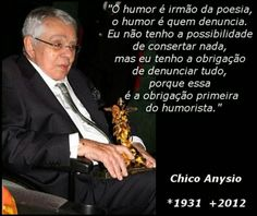 """Homenagem ao nosso Eterno """"Chico Anysio"""""""