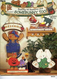 Bearing All Seasons Somebunny Too Provo Craft Woodcutting Painting Pattern Americana Crafts, Country Crafts, Cute Paintings, Country Paintings, Pintura Country, Tole Painting, Fabric Painting, Provo Craft, Magazine Crafts