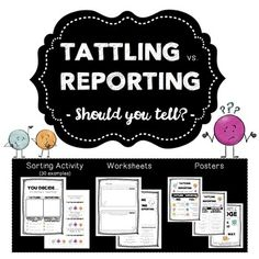Let's be real, tattling can be an annoyance. Whether it's the start of a new year, in the middle of the year or winding down the year... tattling happens! This lesson highlights the difference between tattling and reporting. There are a variety of activities to keep kids engaged and having fun, while learning about tattling and the importance of reporting.