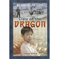 Claw of the dragon : the diary of Billy Shanghai Hamilton  (My Australian Story) by Patricia Bernard