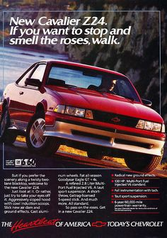 1988 Cavalier at the time these were actually pretty good lookin cars for the money. American Auto, American Muscle Cars, Chevrolet Cavalier, Car Brochure, Ad Car, Retro Advertising, Performance Cars, Goodyear Eagle, Vintage Ads