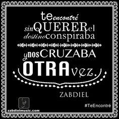 Quote│Citas - #Quote - #Citas - #Frases #Zabdiel Te encontré