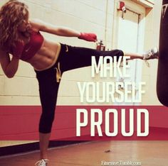 make yourself proud #workout motivation