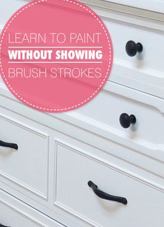 How To Paint Furniture Without Showing Brush Strokes