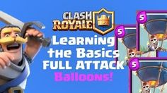 Clash Royale Gameplay and learning the basics. Full Attack!