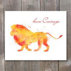 Watercolor Lion Have Courage Printable Wall Art | Animal Art | Animal Decor