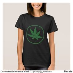 Customizable Women's Weed T-Shirt