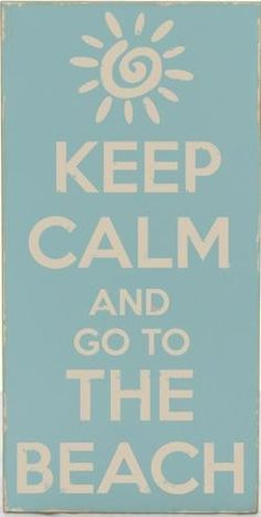 Keep Calm And Go To The Beach Distressed Wall Plaque - Coastal &… Keep Calm Posters, Keep Calm Quotes, Playa Beach, Ocean Beach, Beach Trip, Sup Yoga, Beach Quotes, Ocean Quotes, I Love The Beach