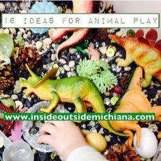 Inside Outside Michiana: 16 Ideas for Animal Play