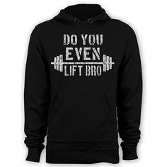 Fitness Exercise Sweatshirt Training Gym Hoodie  SIZES S-3XL Do You Even Lift
