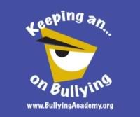 The Bullying Academy, a free online resource interactive program designed to help parents, students and teachers deal with the dangers associated with bullying and cyberbullying.