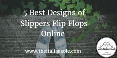 5 Best Designs of Slippers Flip Flops Online