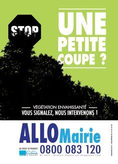 Campagne publicitaire réalisée pour la Mairie de Sainte-Maxime, Allô Mairie. Déclinaison : flyers, Affiche A3, A4, Affiche Decaux, stickers. Mojoprod
