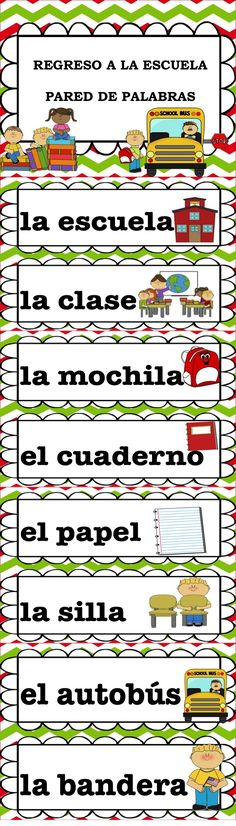 This is an illustrated word wall that includes basic school vocabulary in Spanish. This can be set up for the first day of school so that students are ready to begin utilizing the target language. There are 34 words included and they are set up 2 per page.
