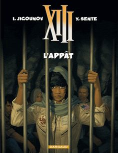 XIII Tome 21 L'appât - Yves Sente