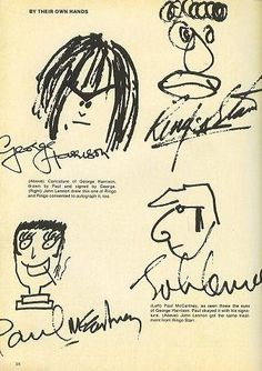 BY THEIR OWN HANDS George Harrison drawn by Paul McCartney - signed by George. Paul McCartney drawn by George Harrison - signed by Paul. Ringo Starr drawn by John Lennon - signed by Ringo. John Lennon drawn by Ringo Starr - signed by John. Paul Mccartney, John Lennon, Beatles Love, Beatles Art, Beatles Funny, Beatles Photos, Ringo Starr, George Harrison, Great Bands