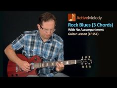 Rock Blues Guitar Lesson (Just 3 Chords) - Solo Guitar Lesson - EP151 - YouTube