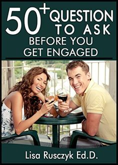 50+ Questions to Ask Before You Get Engaged: Simple Quest...