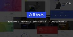 Arma | Multi-Purpose HTML5 Template . Arma  is a Responsive HTML5 / CSS3 (Desktop, tablet, mobile phone…) simple, clean and Professional template. It comes with 10+ Multipage layouts, Many more inner Pages, Awesome Slideshows and Color Variations. Easy-to-customize and fully featured design. This template Created for all business such