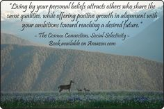 """""""Living by your personal beliefs attracts others who share the same qualities, while offering positive growth in alignment with your ambitions toward reaching a desired future."""" Quote from """"The Cosmos Connection"""" book, """"Social Selectivity"""" chapter. Photo: Black Tailed Deer With Baby Twins at Hurricane Ridge, Olympic National Park, Washington State."""