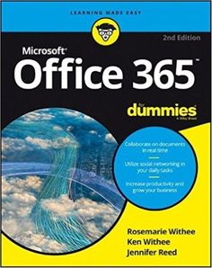 Microsoft Office 365 For Dummies New 2ns Edition Paperback by Ken Withee