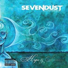 Sevendust - Chapter VII: Hope and Sorrow