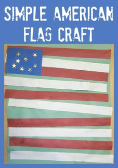 Simple American Flag Craft for Kids