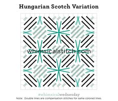 Hungarian Scotch Variation from March 29, 2017 whimsicalstitch.com/whimsicalwednesdays blog post.